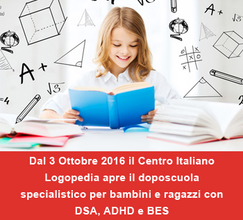 Dal 3 Ottobre 2016 il Centro Italiano Logopedia apre il doposcuola specialistico per bambini e ragazzi con DSA, ADHD e BES